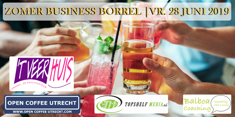 28 juni 2019   Zomer Business Borrel – Sluit het 1e halfjaar gezellig af!