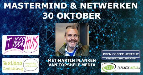 30 oktober 2019 | MasterMind sessie door Martin Planken van Topshelf Media